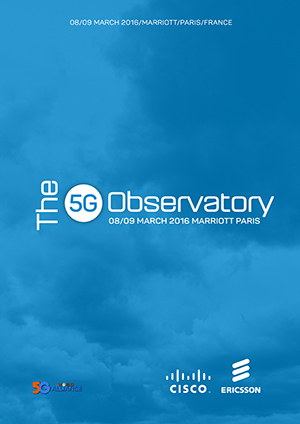 The 5G Observatory 2016