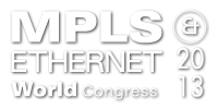 MPLS and Ethernet World 2013