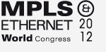 MPLS & Ethernet World Congress 2012