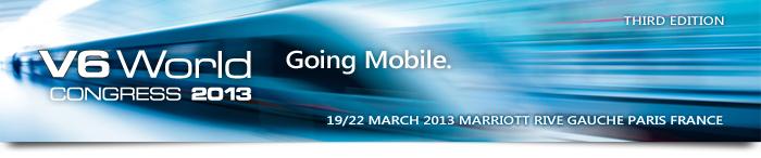 V6 WORLD 2013: Going Mobile